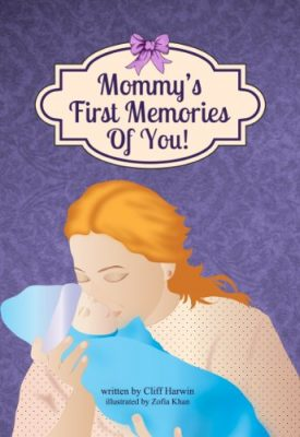 Mommy's First Memories Of You! Book Cover